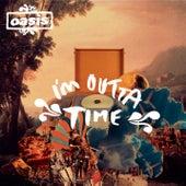 I'm Outta Time de Oasis