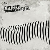 Fetzer and the Turbochargers von Fetzer and the Turbochargers
