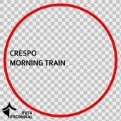 Morning Train de Crespo