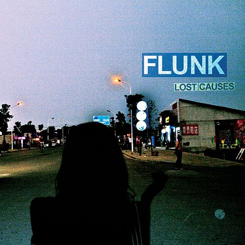 Lost Causes by Flunk