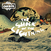 The Shock Of The Lightning de Oasis