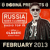 Bobina presents Russia Goes Clubbing Radio Top 10 (February 2013) de Various Artists