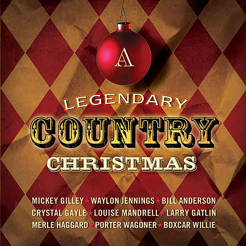 A Legendary Country Christmas by Various Artists