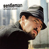 Different Places von Gentleman