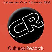 Collected From Culturas 2012 by Various Artists