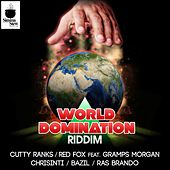 World Domination RIDDIM by Various Artists