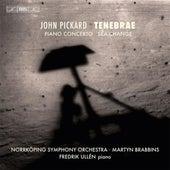 Pickard: Tenebrae - Piano Concerto - Sea-Change von Various Artists