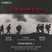 In the Shadow of War by Steven Isserlis