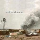 Oh Lost by Brighton, MA