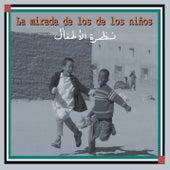 La Mirada de los Niños de Various Artists