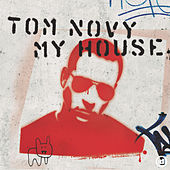 My House by Tom Novy