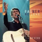 Me Leve Ao Vivo by Fagner