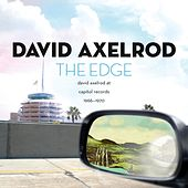 The Edge: David Axelrod at Capitol Records 1966-1970 de David Axelrod