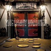 Odditorium Or Warlords Of Mars by The Dandy Warhols
