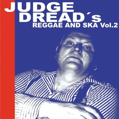 Judge Dread's Reggae and Ska Vol.2 by Judge Dread