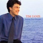 Across Two Oceans de Tim Janis