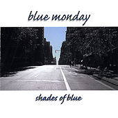 Shades of Blue de Blue Monday