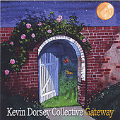 Gateway by Kevin Dorsey Collective
