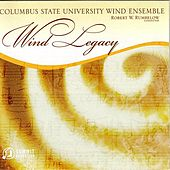 Wind Legacy by Columbus State University Wind Ensemble