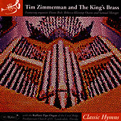 Classic Hymns by Tim Zimmerman And The King's Brass