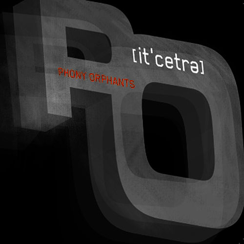 ETC. by Phony Orphants