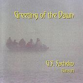 Greeting Of The Dawn de G.S. Sachdev
