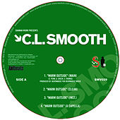 Warm Outside / I Can't Help It de CL Smooth
