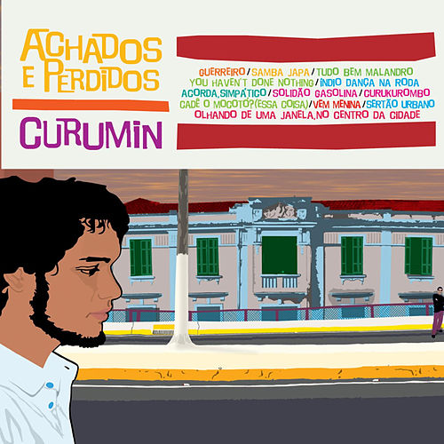 Achados E Perdidos by Curumin