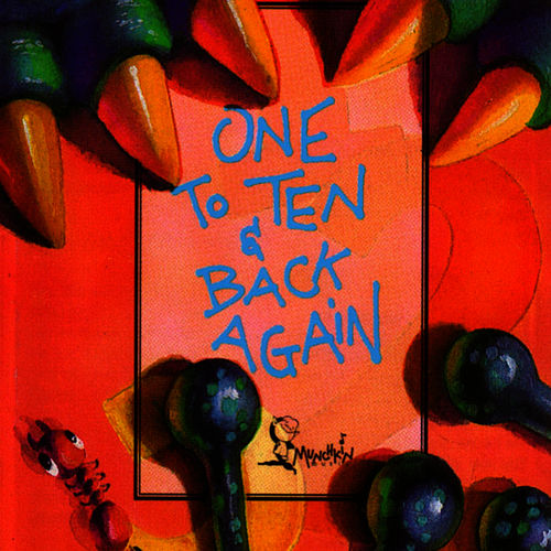 One to Ten and Back Again by Munchkin Music