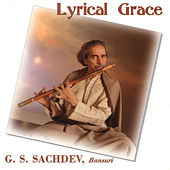 Lyrical Grace (Raga Jaijaivanti) de G.S. Sachdev