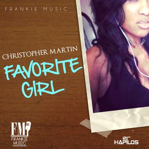 Favorite Girl - Single by Christopher Martin
