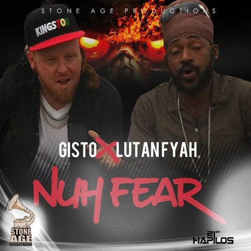 Nuh Fear - Single by Lutan Fyah