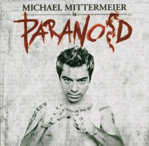 Paranoid by Michael Mittermeier