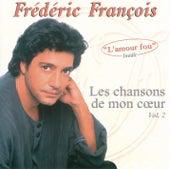 Les chansons de mon coeur, Vol. 2 de Frédéric François