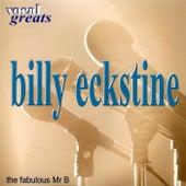 Vocal Greats: Billy Eckstine - 'The Fabolous Mr. B' fra Billy Eckstine
