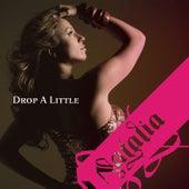Drop A Little by Natalia