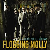 Don't Shut 'Em Down von Flogging Molly