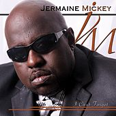 I Can't Forget by Jermaine Mickey