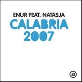 Calabria 2007 (feat. Natasja) by Enur