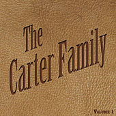 The Carter Family Vol 1 by The Carter Family