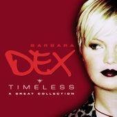 Timeless by Barbara Dex