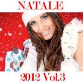 Natale 2012, Vol. 3 (Oh Happy Day) de Various Artists