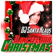 Dancefloor Christmas (DJ Santa Klaus Presents) von Various Artists