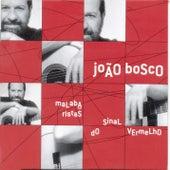 Malabaristas do Sinal Vermelho de João Bosco & Vinícius