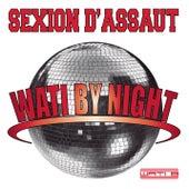 Wati by night de Sexion D'Assaut