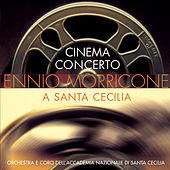 Cinema Concerto - Ennio Morricone a Sante Cecilia di Various Artists