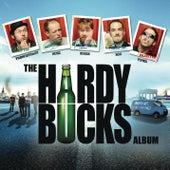 The Hardy Bucks Album by Various Artists