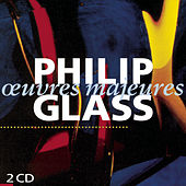 Oeuvres Majeures by Philip Glass