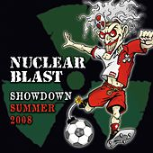 Nuclear Blast Showdown Summer 2008 by Various Artists