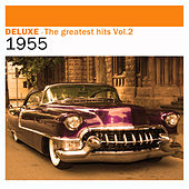 Deluxe: The Greatest Hits, Vol. 2 – 1955 by Various Artists